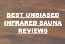 Best Unbiased Infrared Sauna Reviews