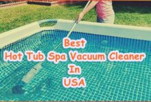 Best Hot Tub Spa Vacuum Cleaner In The USA