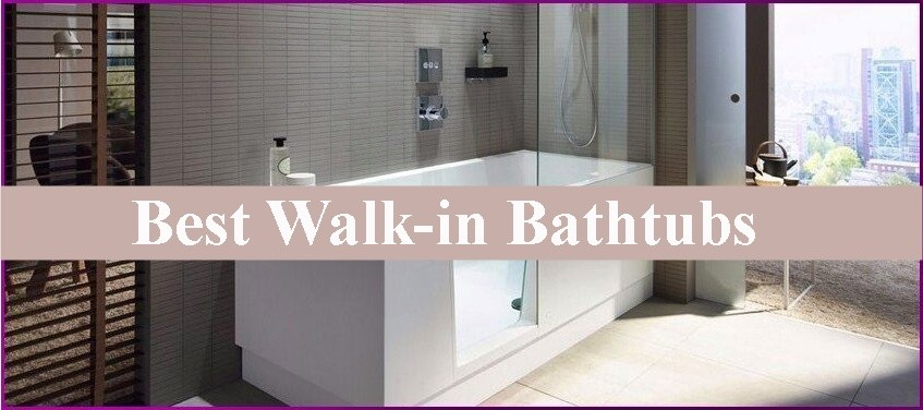 Best Walk-in Bathtubs