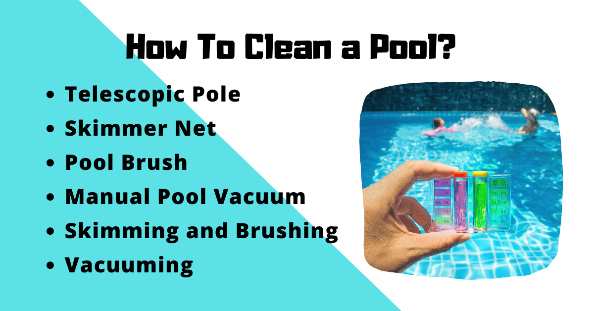 How To Clean a Pool?