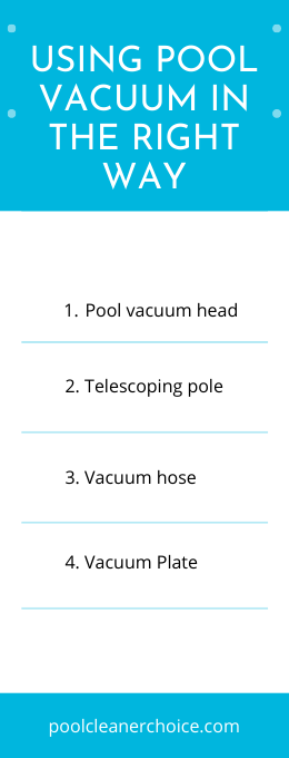 Using Pool Vacuum in The Right Way
