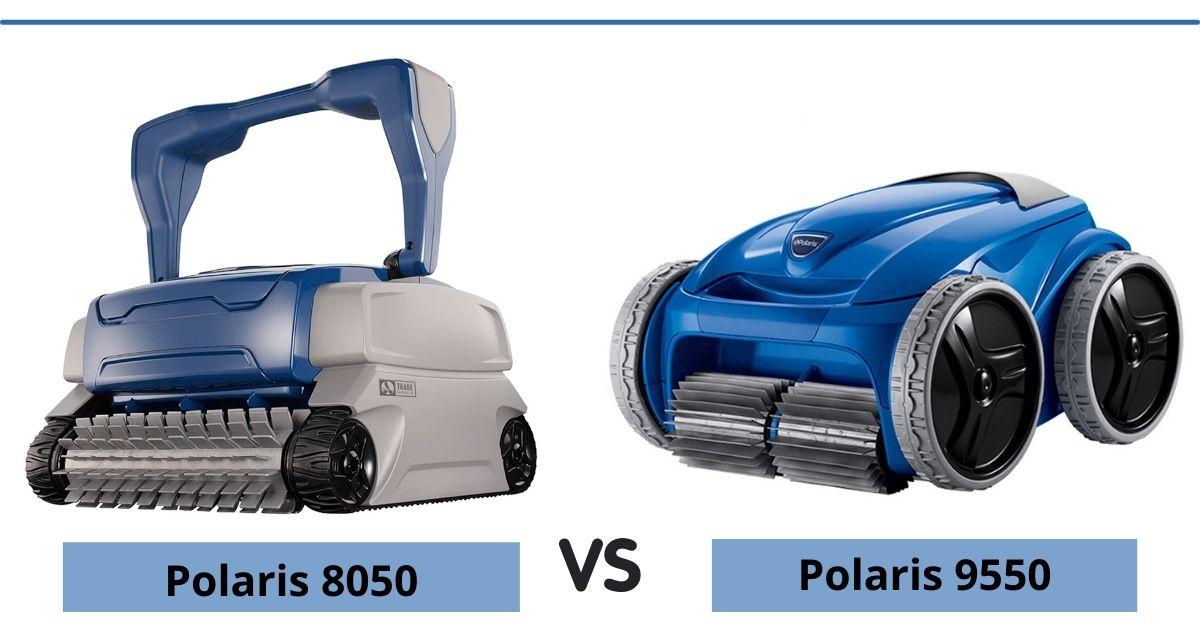 Polaris 8050 vs 9550